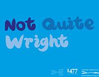 Not Quite Wright - Typeface Design