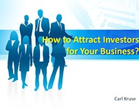 Carl Kruse | How to Attract Investors for Your Business