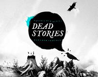 Dead Stories.