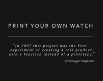 PRINT YOUR OWN WATCH