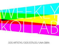Weekly Kollab