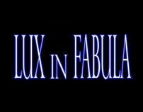 LUX in FABULA