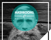 Mashrooms & Marco Peralta