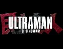 民主超人-Ultraman of Democracy