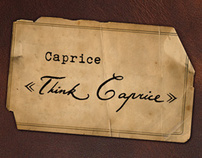 "Caprice ""Think caprice"" 