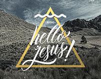 ¡Hello Jesus!