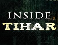 Inside Tihar - Pitch