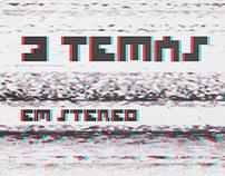 3 Temas em Stereo Magazine