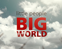 LITTLE PEOPLE BIG WORLD