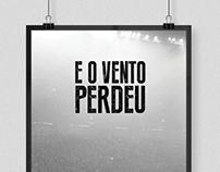 E O VENTO PERDEU - Pôster Libertadores