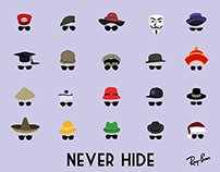 Never Hide (Ray Ban)