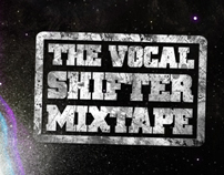 The Vocal Shifter Mixtape