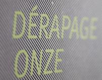 Dérapage 11