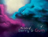 The Tails of Berry & Gum