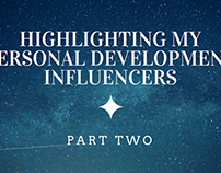 Highlighting My Personal Development Influencers Pt. 2