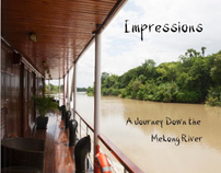 IMPRESSIONS - A Journey Down the Mekong River
