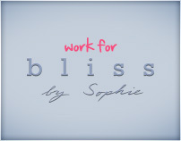 Work for bliss by sophie