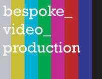 Bespoke Video Production