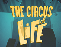 The Circus of Life