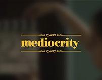 MEDIOCRITY - #Chak