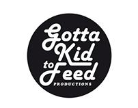 Gotta Kid to Feed