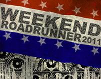 WEEKEND ROAD RUNNER (BASIC POSTER)
