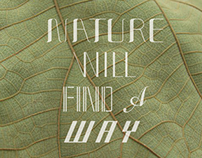 NATURE WILL FIND A WAY