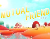 Mutual Friend 2012 Reel