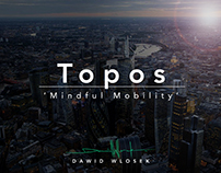 Project Topos 'Mindful Mobility'