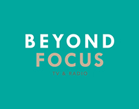 beyond focus tv & radio