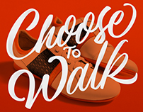 Choose To Walk