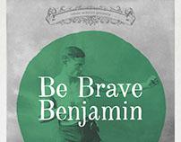 Poster Be Brave Benjamin