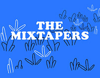 Flowers Bloom - The Mixtapers