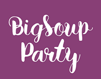 23 Years of Big Soup Party!