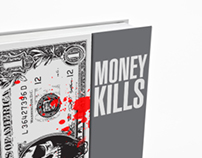MONEY KILLS (BOOK COVER)