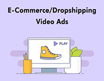 E-Commerce/Dropshipping Video Ads