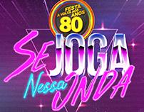 Festa De Volta aos Anos 80 - ID Visual e Social