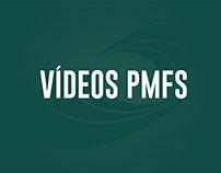 VÍDEOS PMFS - REDES SOCIAIS
