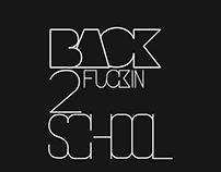 Back 2 Fuckin School