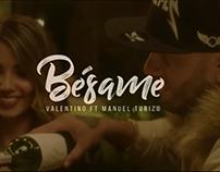 Video musical - Bésame Valentino ft Manuel Turizo