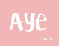 I said AYE