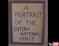 Video: 'A Portrait of the International House'