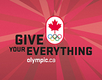 Give Your Everything - Canadian Olympic Team