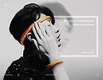 Rhythm / Movement Wearable System
