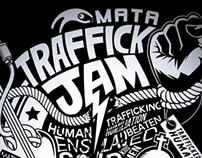 MATA Traffick Jam and MTV Exit Roadshow TEE!