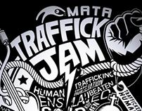 MATA Traffick Jam and MTV Exit Roadshow TEE!