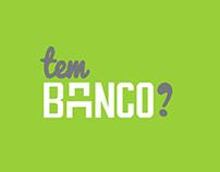 """""""Tem Banco?"""" / Projeto Design de Serviços"""