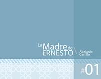Fascículo Literario: La madre de Ernesto.
