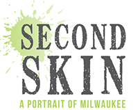 Second Skin: A Portrait of Milwaukee Through Tattoos