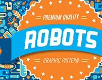 Graphic Pattern - Robots
